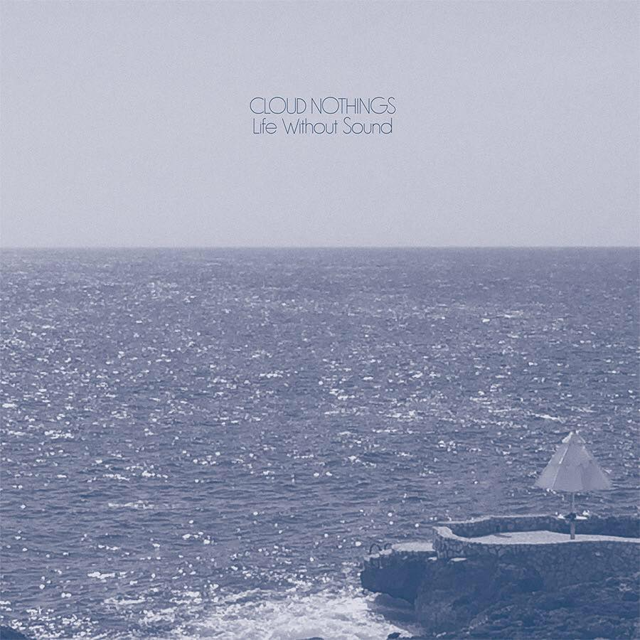 Cloud Nothings life without sound single cover