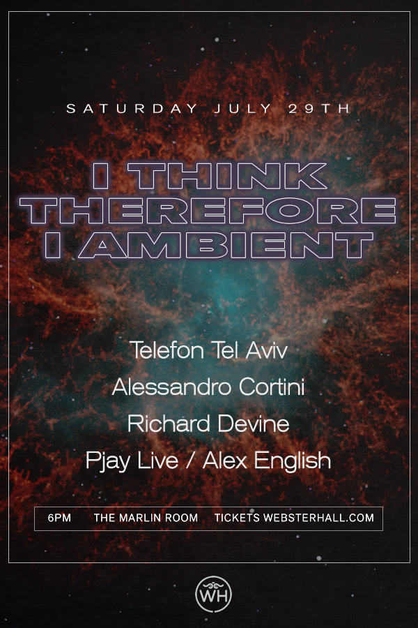 Webster Hall's I Think Therefore I Ambient poster