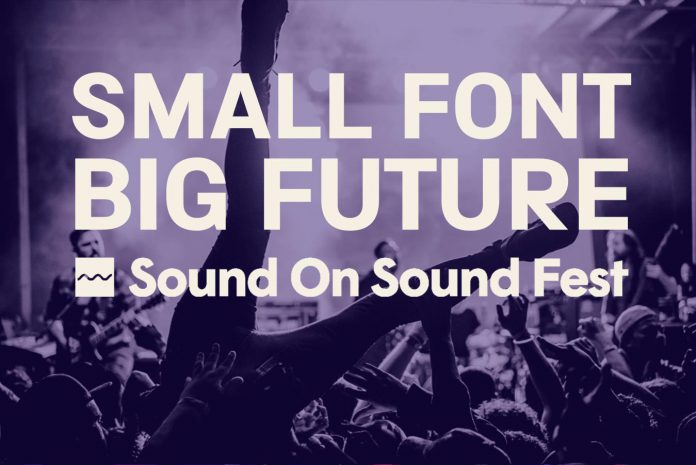 Small Font Big Future Sound On Sound Fest