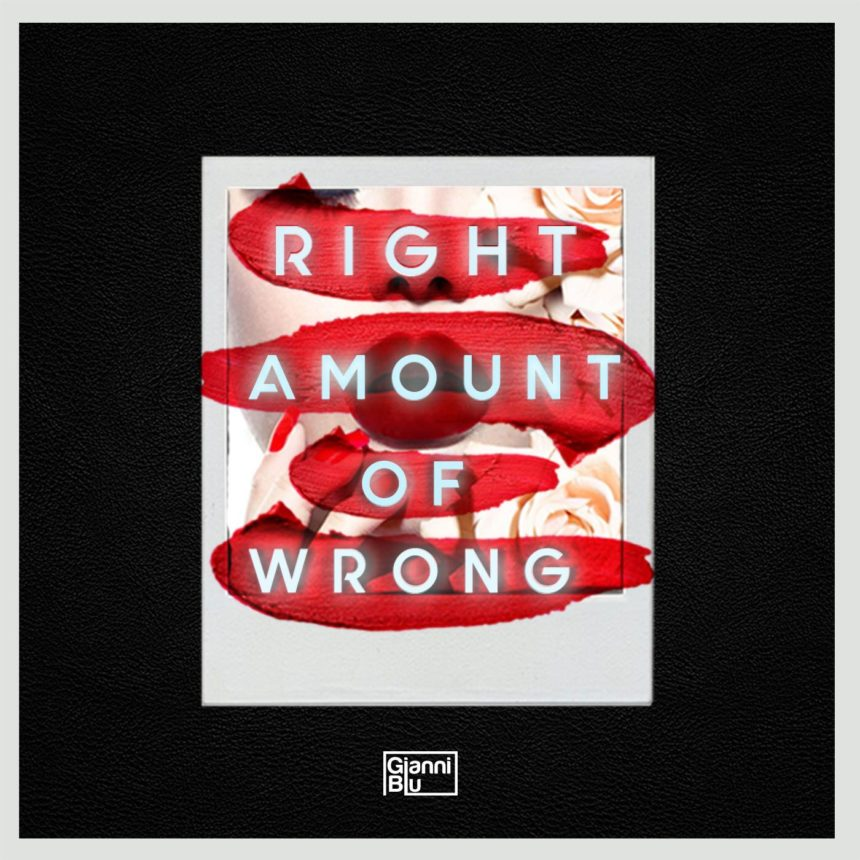 Gianni Blu right amount of wrong single